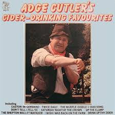 Adge Cutler's cider drinking favourites