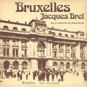 In 1962 bezong Jacques Brel het Brussel van de 'belle époque'.